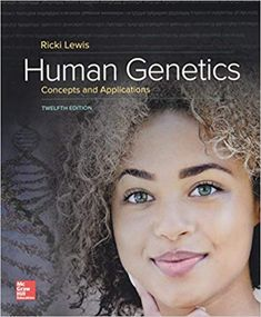 human genetics concepts and applications 11th edition by ricki lewis